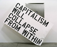 Irritants Capitalism will collapse from within