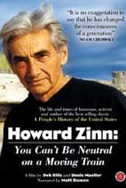 Zinn documentary You can't be neutral