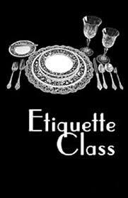 Etiquette class