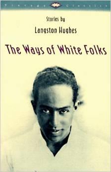 Langston the ways of white folks