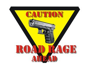 Road rage sign1 caution