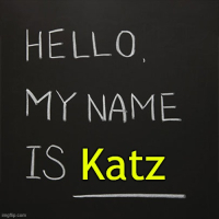Katz my name is katz