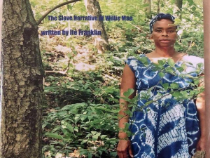 Ife The Slave Narrative of Willie Mae
